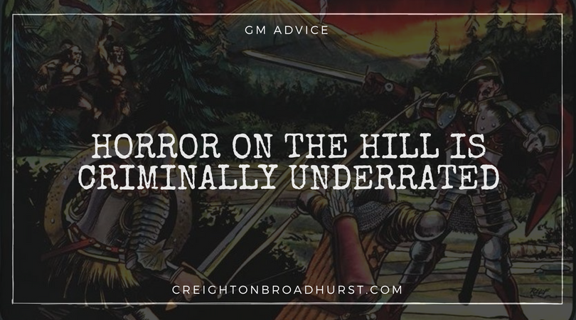 Horror on the Hill is a Criminally Underrated Module
